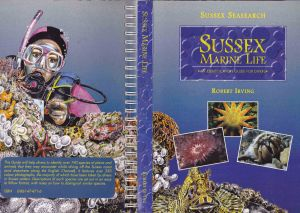Sussex Marine Life by Robert Irving. 1998. Published by East Sussex County Council.